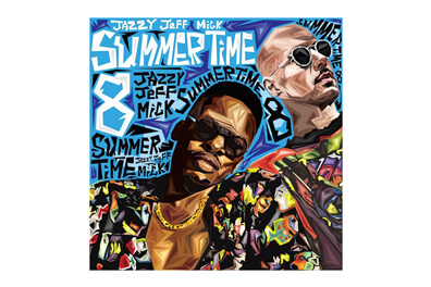 DJ Jazzy Jeff & MICK - Summertime Vol. 8